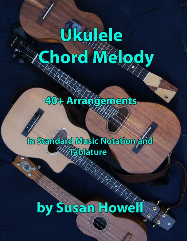 Ukulele Chord Melody by Susan Howell